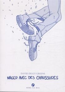 Nager avec des chaussures - David ZiggyGreene