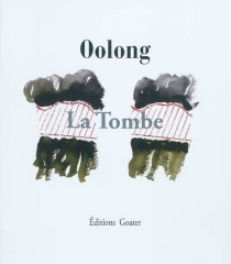 La tombe - Oolong