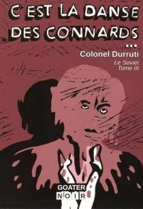 Le Soviet - Colonel Durruti