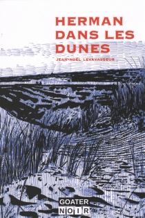 Herman dans les dunes - Jean-NoëlLevavasseur