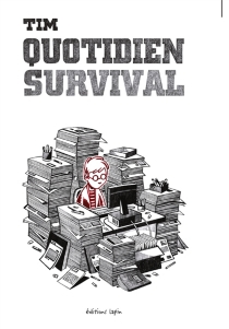 Quotidien survival - Tim