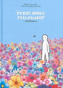 The Perry Bible fellowship : l'intégrale - Nicholas Gurewitch