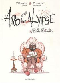 Apocalypse et petits biscuits - Princess H.