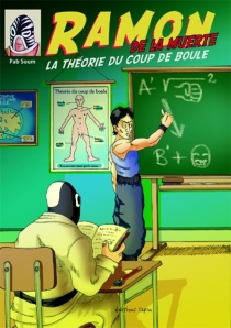 Ramon de la Muerte : la théorie du coup de boule - PabSoum