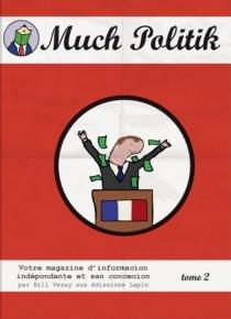 Much politik - BillVezay