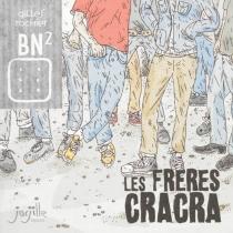 Les frères Cracra - GillesRochier