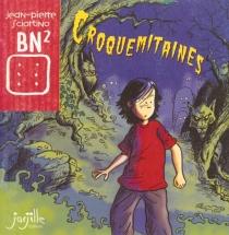 Croquemitaines - Jean-PierreSciortino