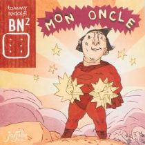 Mon oncle - Tommy Redolfi