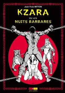 Kzara ou Les nuits barbares - Jean-YvesMitton