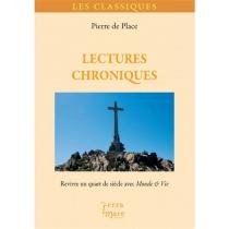 Lectures chroniques : revivre un quart de siècle avec Monde et vie - Pierre dePlace