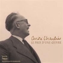 André Charlier, le prix d'une oeuvre : 1895-1971 - Henri