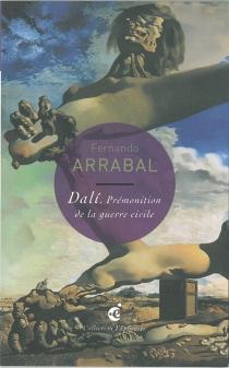 Dali, Prémonition de la guerre civile : Picasso vs. Dali, un dialogue de Fernando Arrabal, d'après Constrution molle avec haricots bouillis (Prémonition de la guerre civile), 1936, Philadelphia Museum of Art - FernandoArrabal