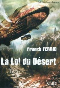 La loi du désert - FranckFerric
