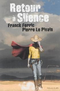 Retour à Silence - FranckFerric