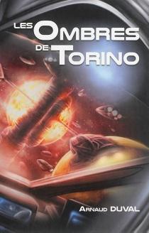 Les ombres de Torino - ArnaudDuval