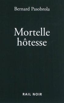 Mortelle hôtesse - BernardPasobrola