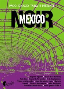 Mexico noir -
