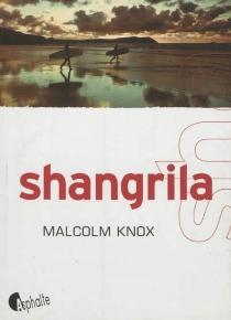 Shangrila - MalcolmKnox