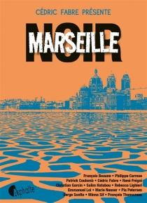 Marseille noir -