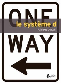 Le système D - NathanLarson