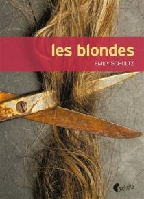 Les blondes - EmilySchultz