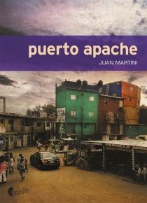 Puerto Apache - Juan CarlosMartini