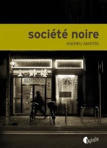 Société noire - AndreuMartín