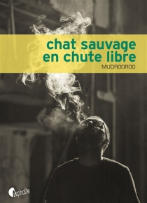 Chat sauvage en chute libre - Mudrooroo