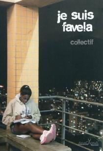Je suis favela : courtes fictions, fiction augmentée -