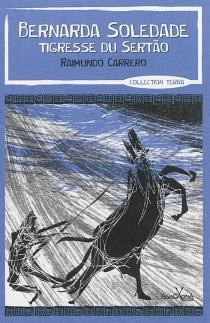 Bernarda Soledade, tigresse du Sertao - RaimundoCarrero