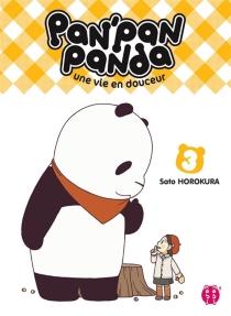 Pan'Pan panda : une vie en douceur - SatoHorokura