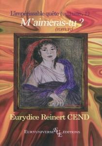 L'impérissable quête - EurydiceReinert Cend