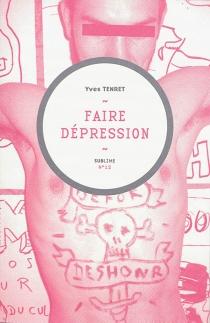 Faire dépression - YvesTenret