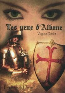 Les yeux d'Albane - VirginieDorlot