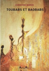 Toubabs et baobabs - ChristineBaron