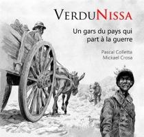 Verdunissa : un gars du pays qui part à la guerre - PascalColletta