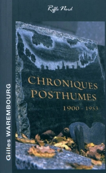 Chroniques posthumes - Gilles Warembourg