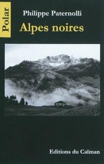 Alpes noires - PhilippePaternolli