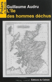 L'île des hommes déchus - GuillaumeAudru