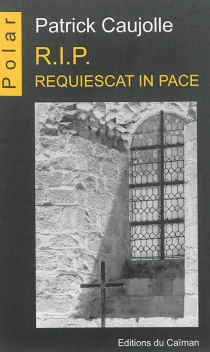R.I.P. : requiescat in pace - PatrickCaujolle