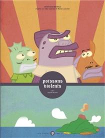 Poissons violents - LancelotBertaud