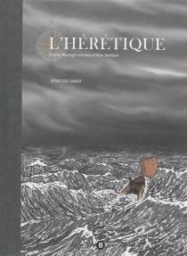 L'hérétique - SébastienGannat