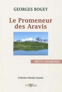 Le promeneur des Aravis - GeorgesBogey