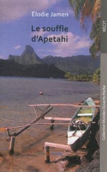 Le souffle d'Apetahi - ÉlodieJamen