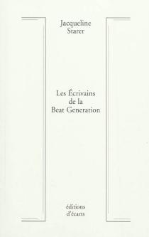 Les écrivains de la beat generation - JacquelineStarer