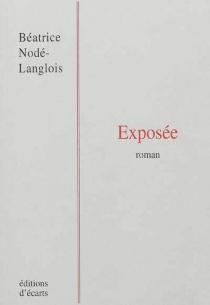 Exposée - BéatriceNodé-Langlois