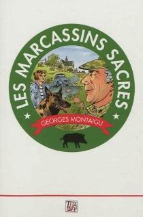 Les marcassins sacrés - GeorgesMontaigu