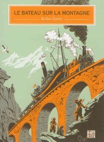 Le bateau sur la montagne - KostanZarian