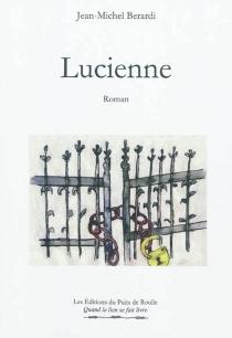 Lucienne - Jean-MichelBerardi