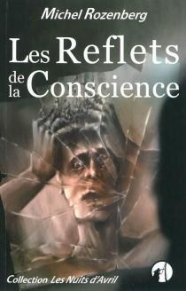 Les reflets de la conscience - MichelRozenberg
